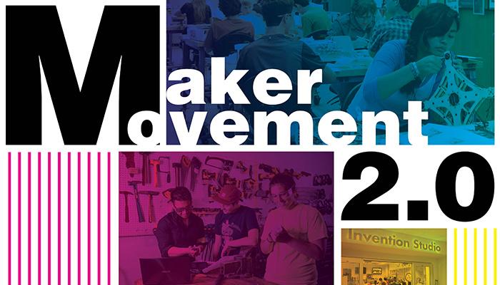 Maker Movement 2 0